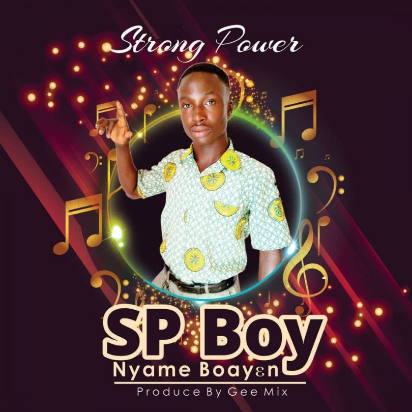 DOWNLOAD: Sp Boy - Nyame Boay3n (Prod by GeeMix)